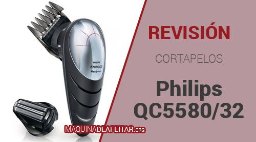 Cortapelos Philips QC5580/32