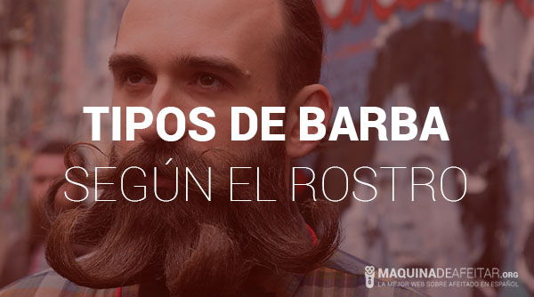Tipos de Barba