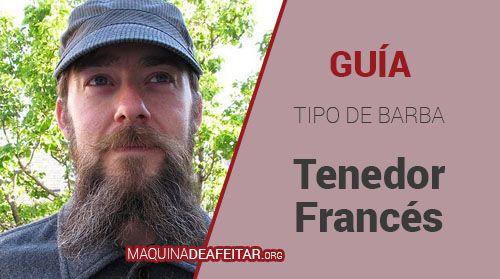 Barba Tenedor Francés